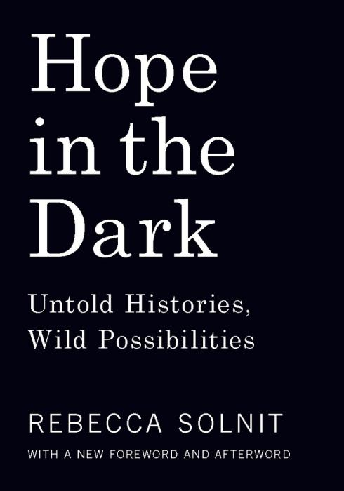Social Justice Book Club: Hope In The Dark by Rebecca Solnit @ Community Room: basement of the Lacakwanna County Children's Library | Scranton | Pennsylvania | United States